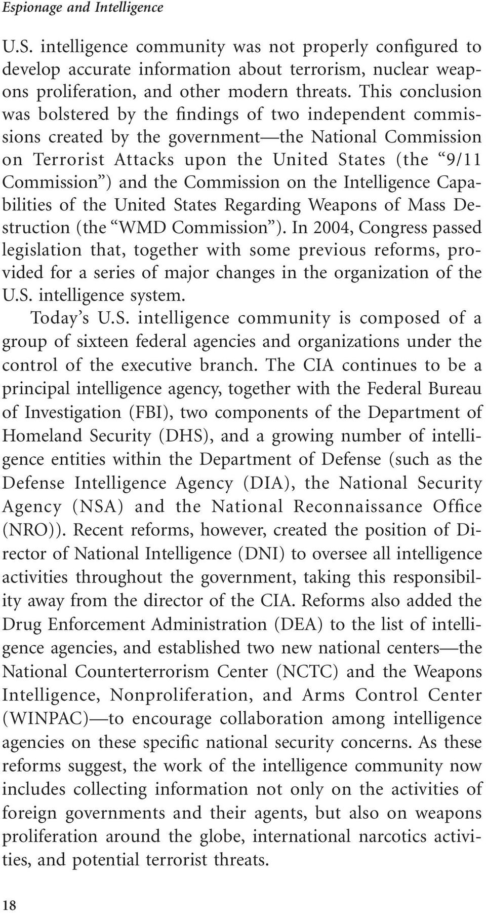the Commission on the Intelligence Capabilities of the United States Regarding Weapons of Mass Destruction (the WMD Commission ).