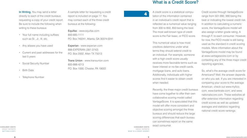 may contact each of the three credit in an individual s credit report that is best or indicating the lowest credit risk.