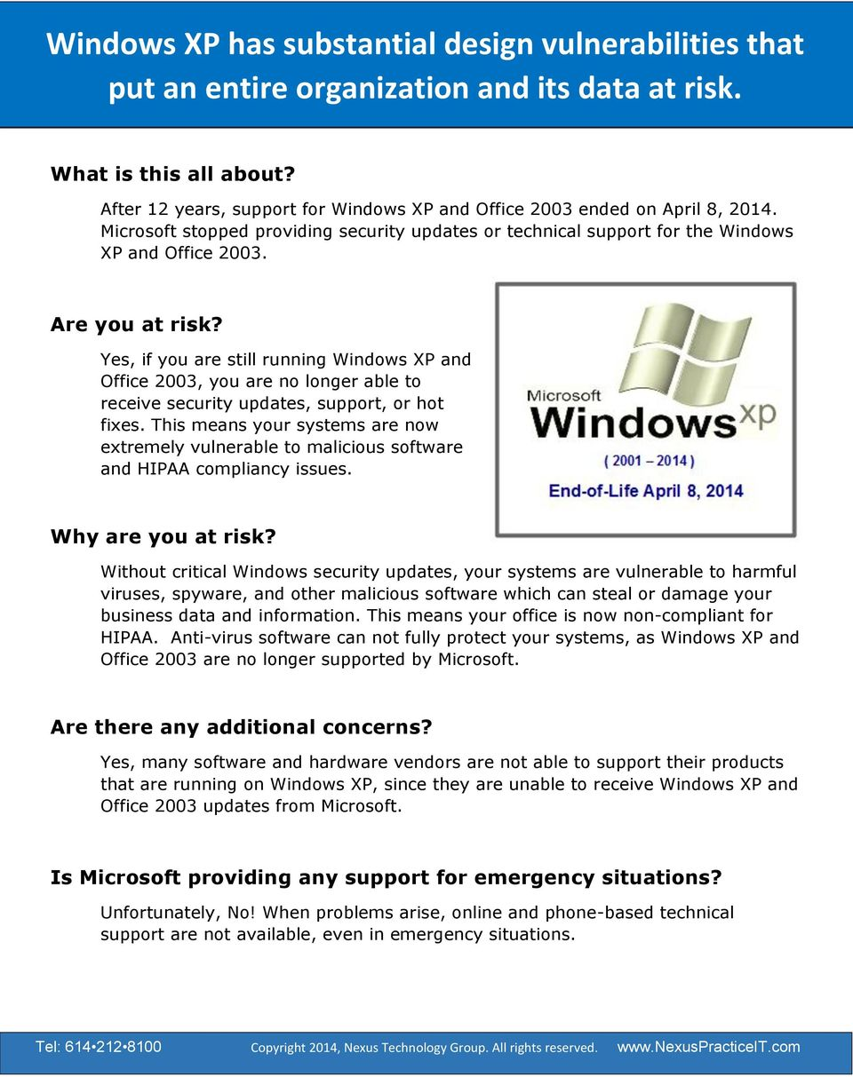 Microsoft stopped providing security updates or technical support for the Windows XP and Office 2003. Are you at risk?