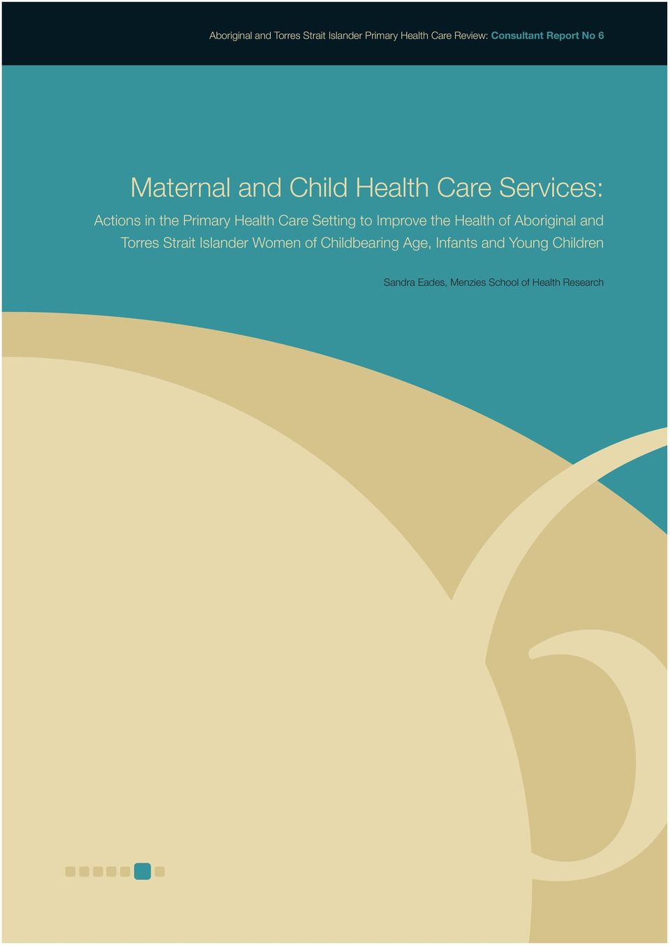 Setting to Improve the Health of Aboriginal and Torres Strait Islander Women of