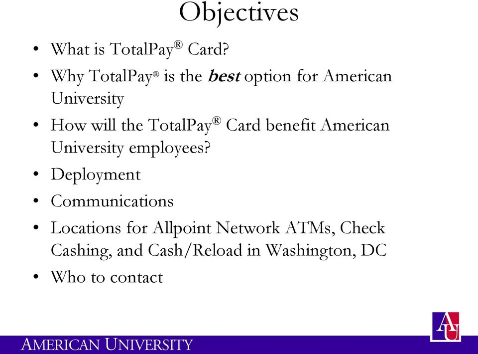 will the TotalPay Card benefit American University employees?