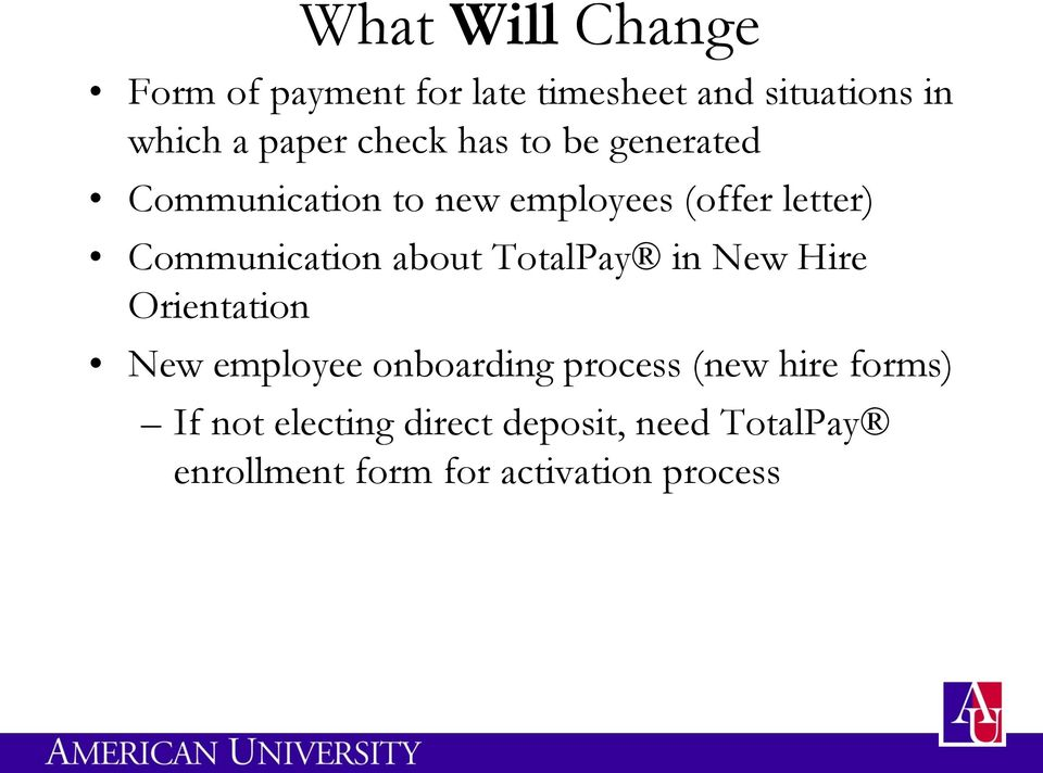 about TotalPay in New Hire Orientation New employee onboarding process (new hire