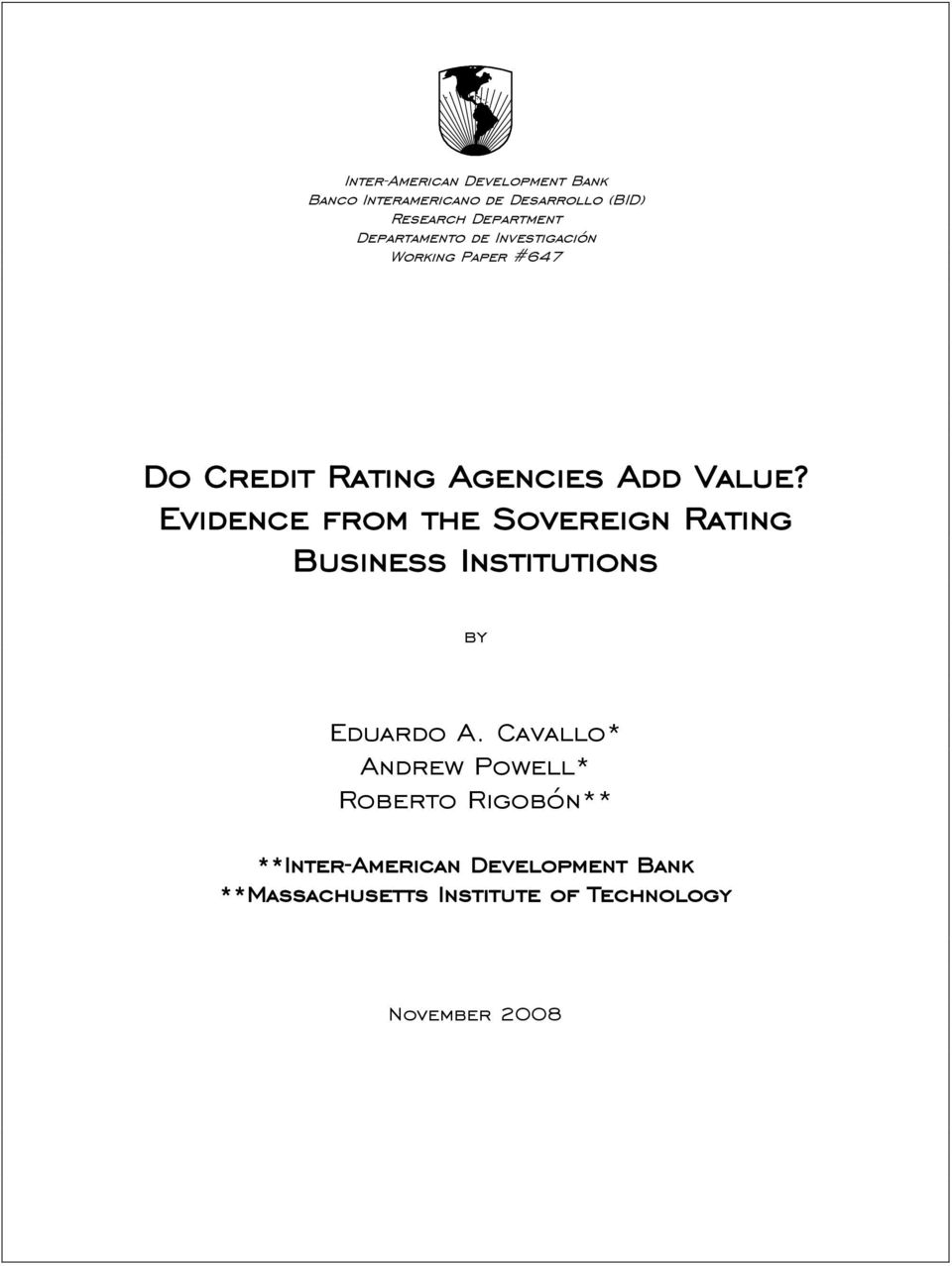 Evidence from he Sovereign Raing Business Insiuions by Eduardo A.