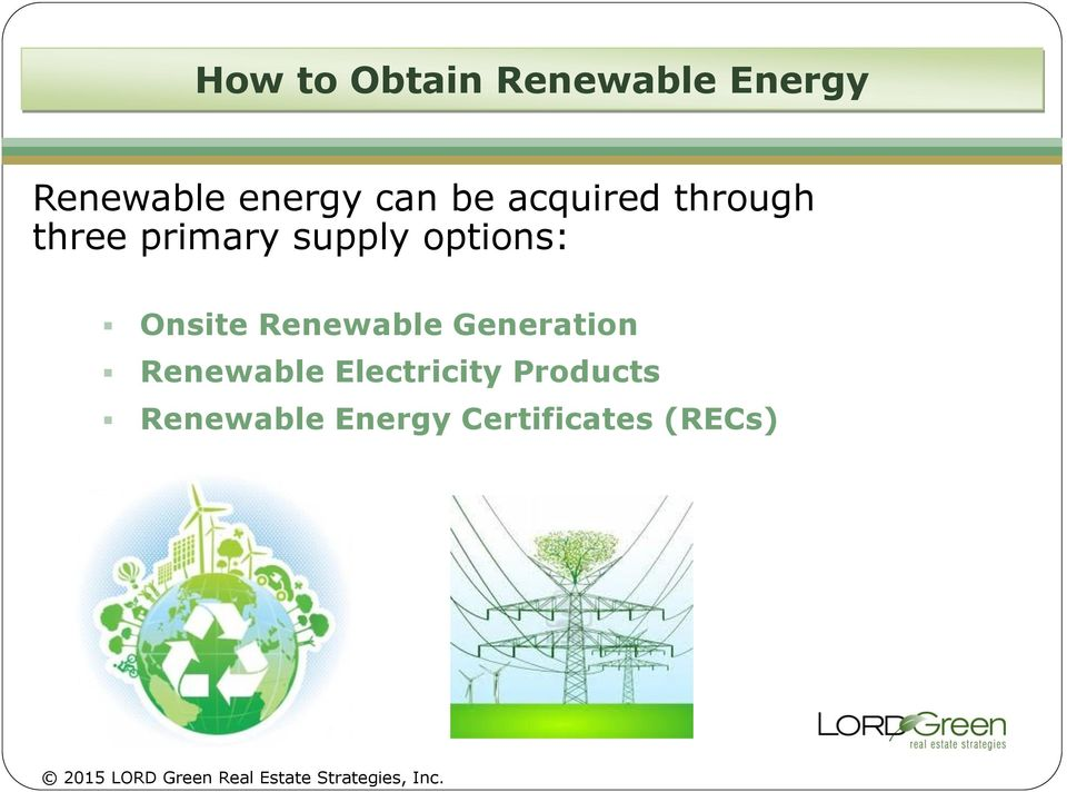 options: Onsite Renewable Generation Renewable