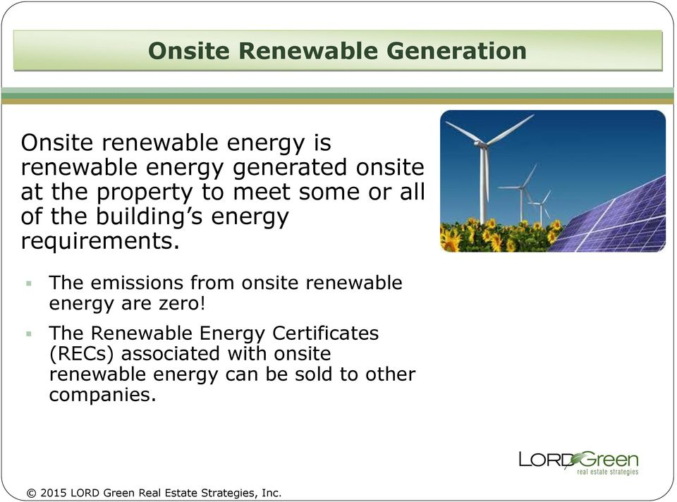 The emissions from onsite renewable energy are zero!