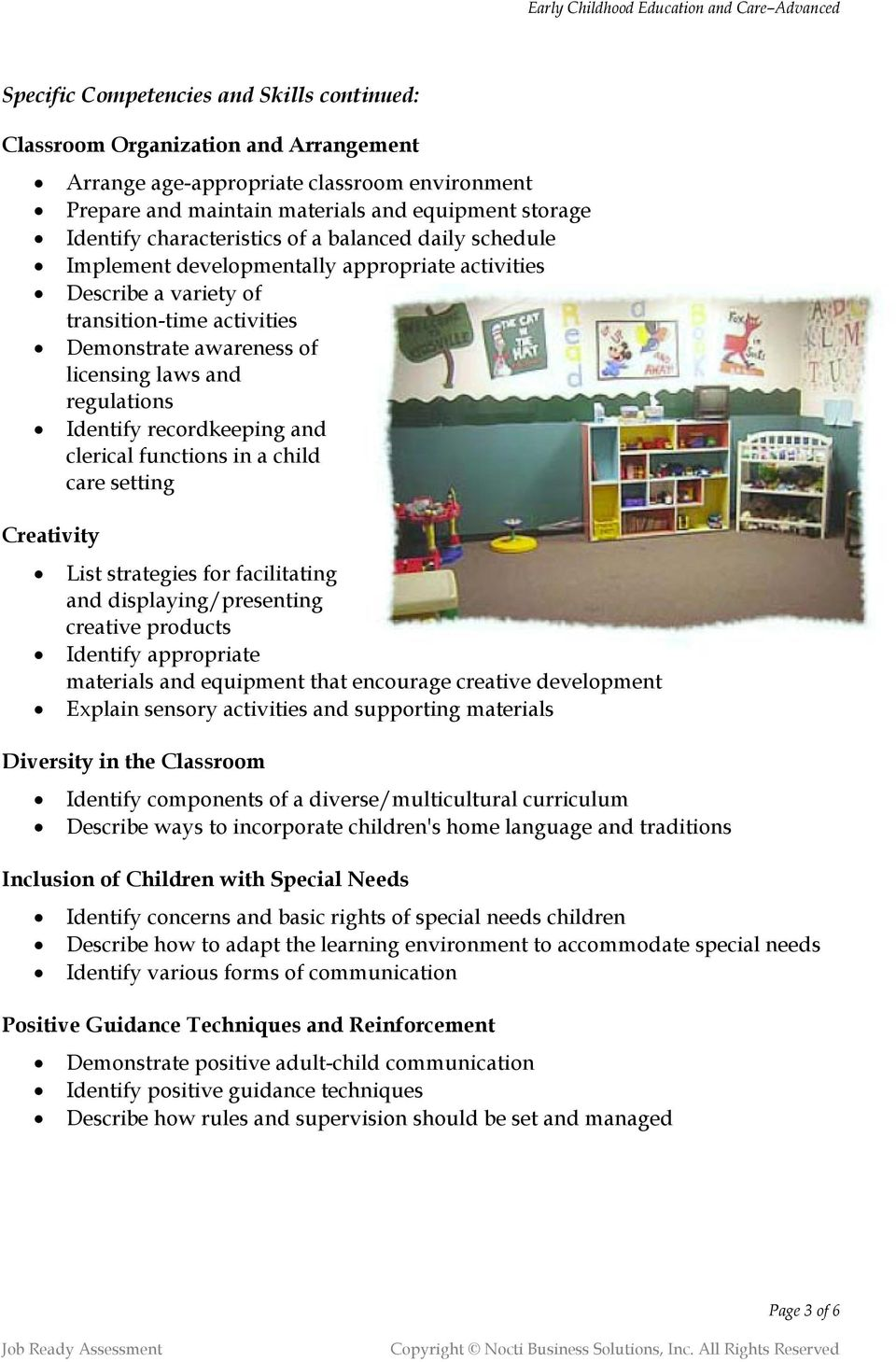 recordkeeping and clerical functions in a child care setting Creativity List strategies for facilitating and displaying/presenting creative products Identify appropriate materials and equipment that