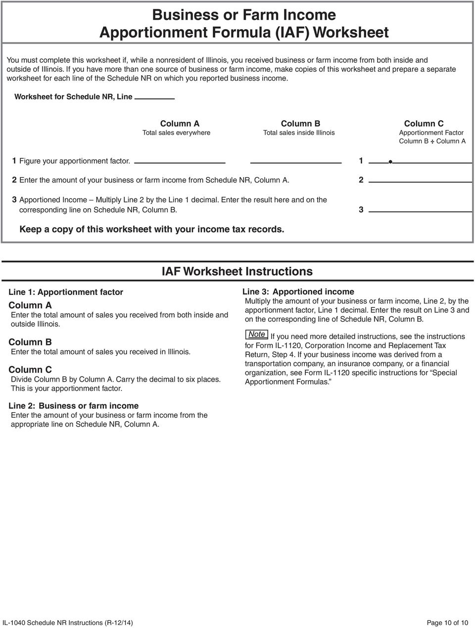 If you have more than one source of business or farm income, make copies of this worksheet and prepare a separate worksheet for each line of the Schedule NR on which you reported business income.