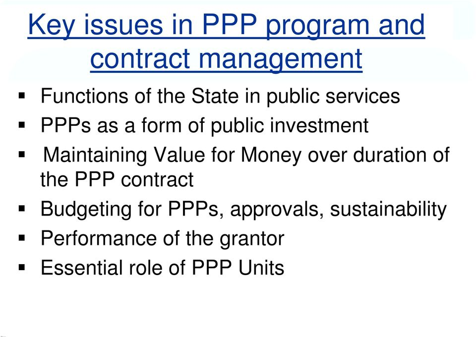 for Money over duration of the PPP contract Budgeting for PPPs,