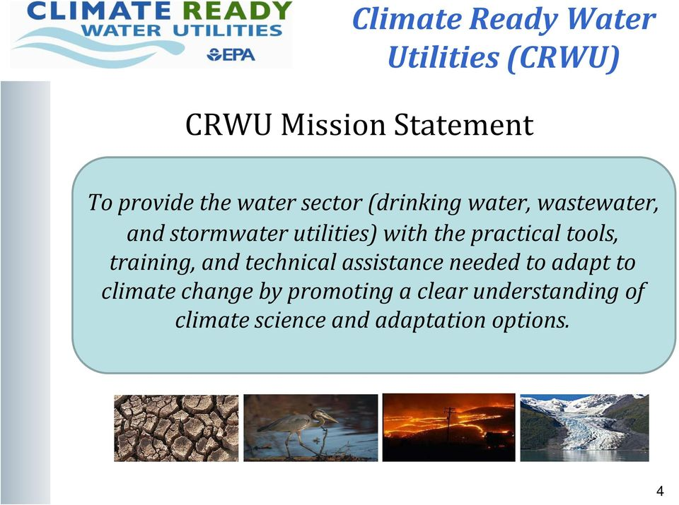 practical tools, training, and technical assistance needed to adapt to climate