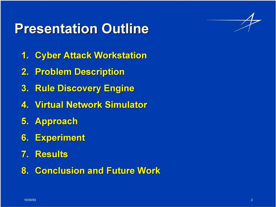 Virtual Network Simulator 5. Approach 6.