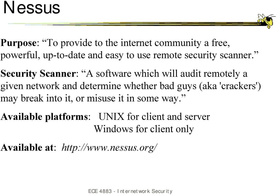 Security Scanner: A software which will audit remotely a given network and determine whether bad