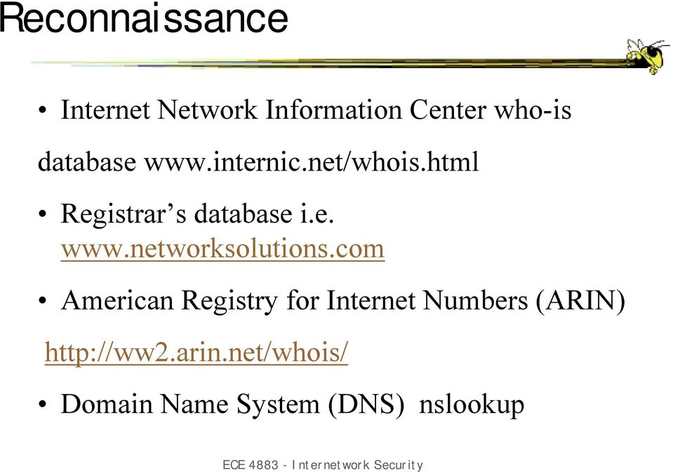 com American Registry for Internet Numbers (ARIN) http://ww2.