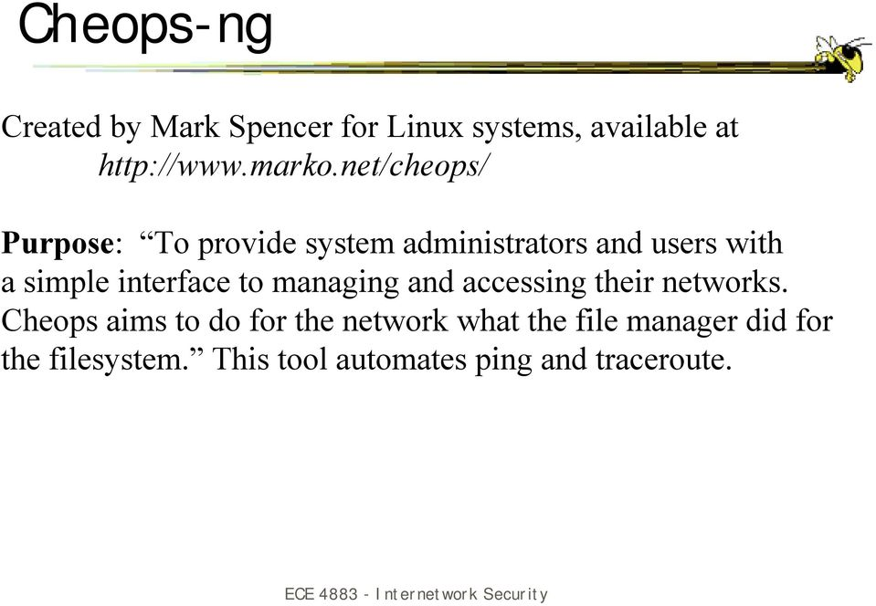 interface to managing and accessing their networks.