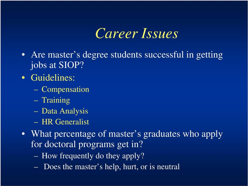 percentage of master s graduates who apply for doctoral programs get in?