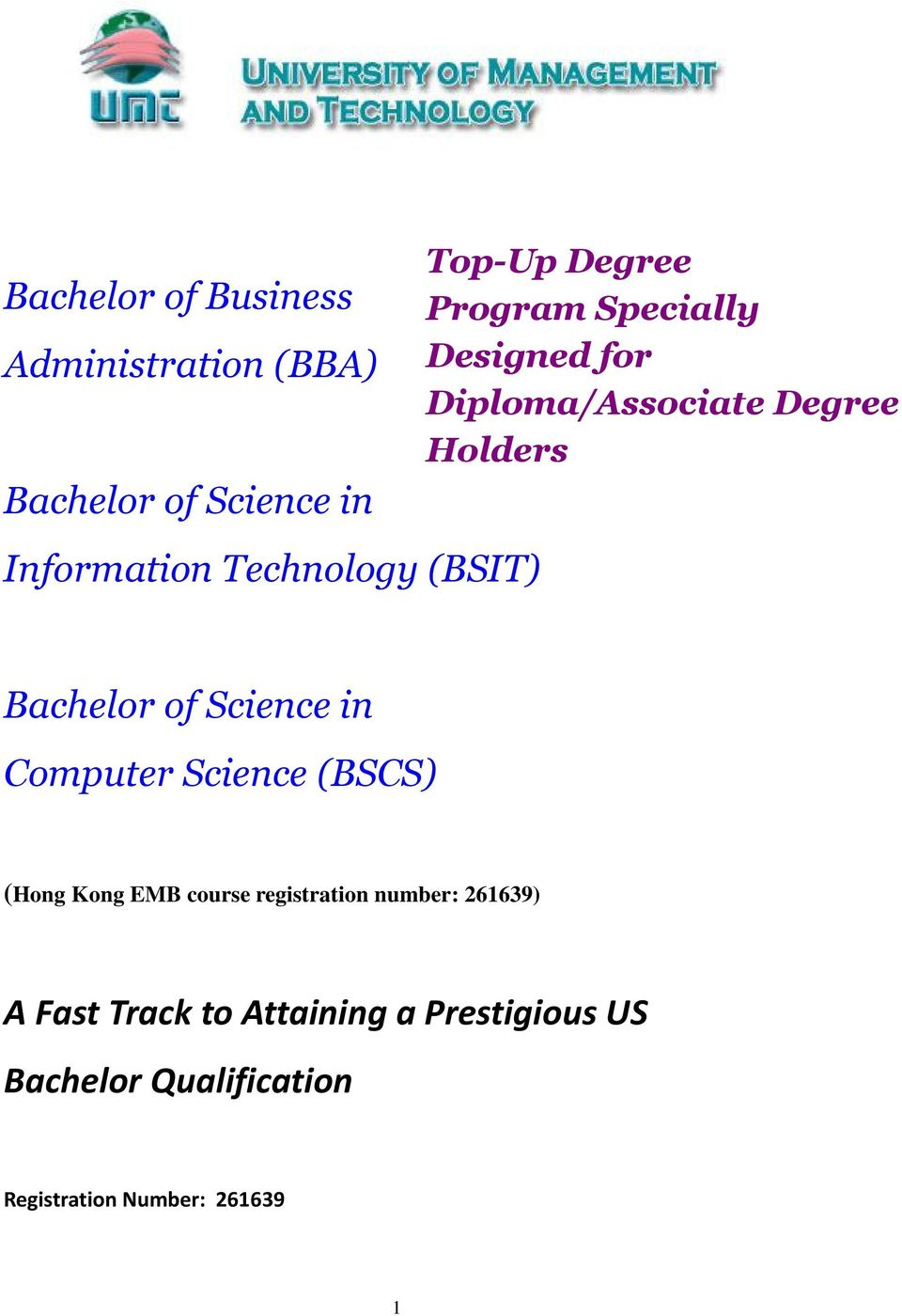 Bachelor of Science in Computer Science (BSCS) (Hong Kong EMB course registration number: