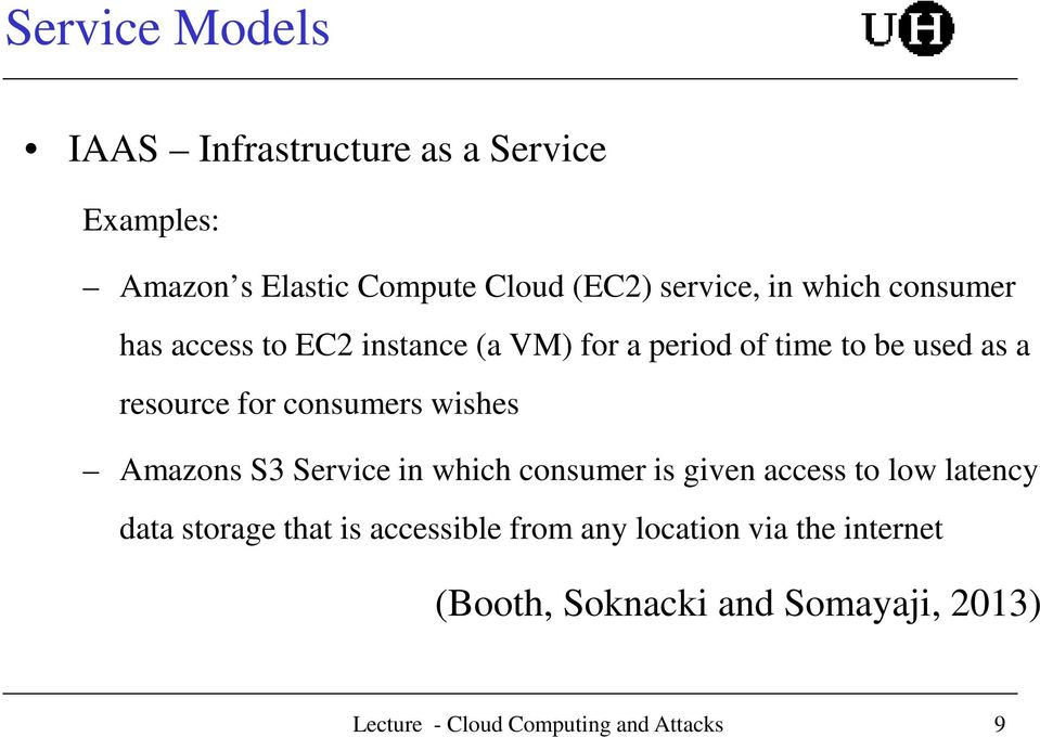 resource for consumers wishes Amazons S3 Service in which consumer is given access to low latency