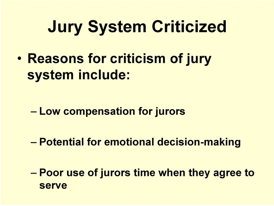 jurors Potential for emotional decision-making