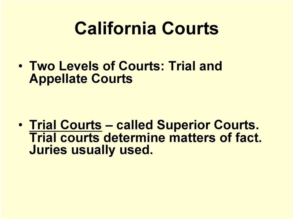 called Superior Courts.