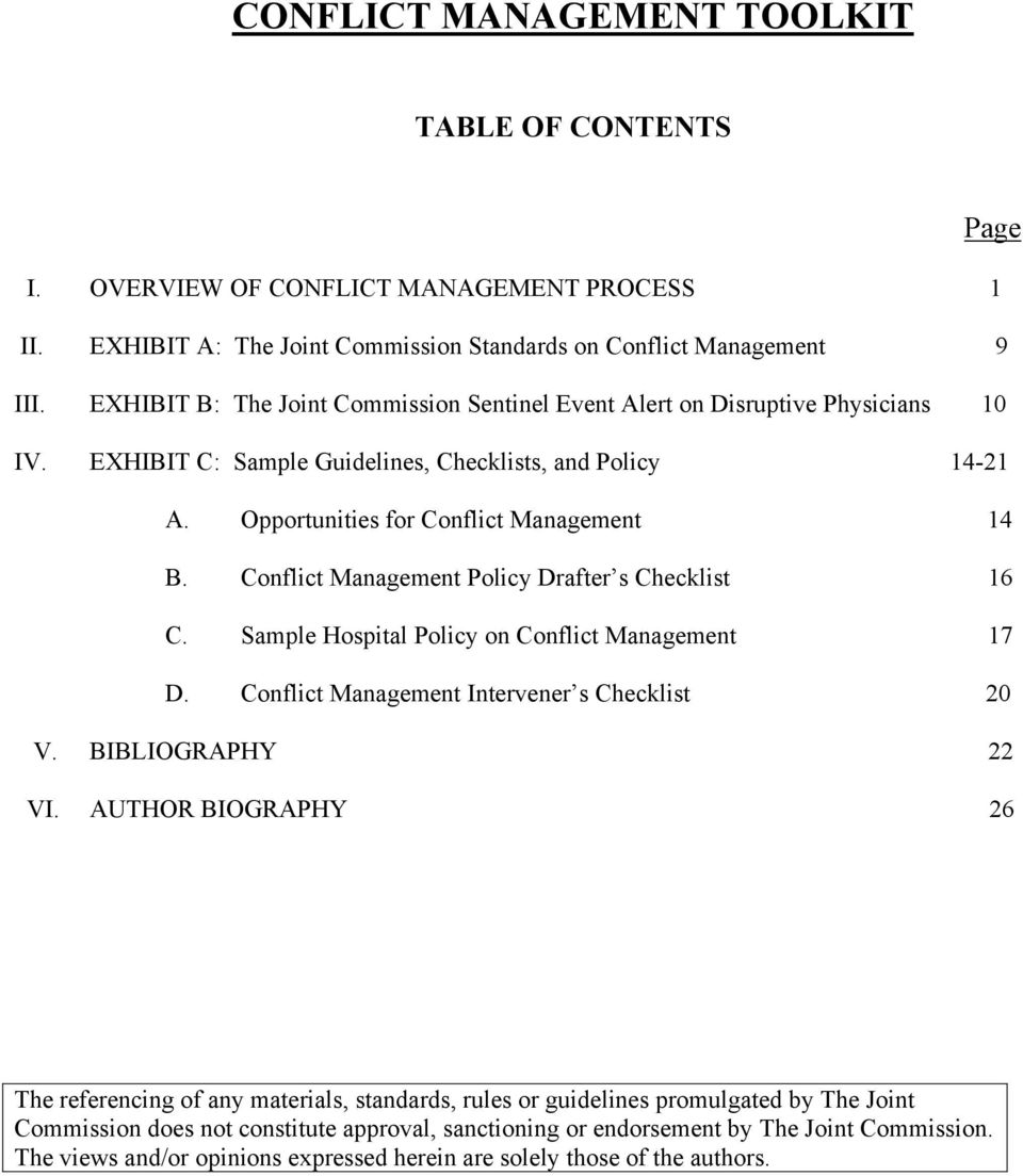 Conflict Management Policy Drafter s Checklist 16 C. Sample Hospital Policy on Conflict Management 17 D. Conflict Management Intervener s Checklist 20 V. BIBLIOGRAPHY 22 VI.