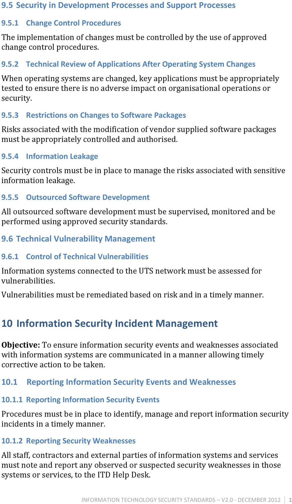 organisational operations or security. 9.5.