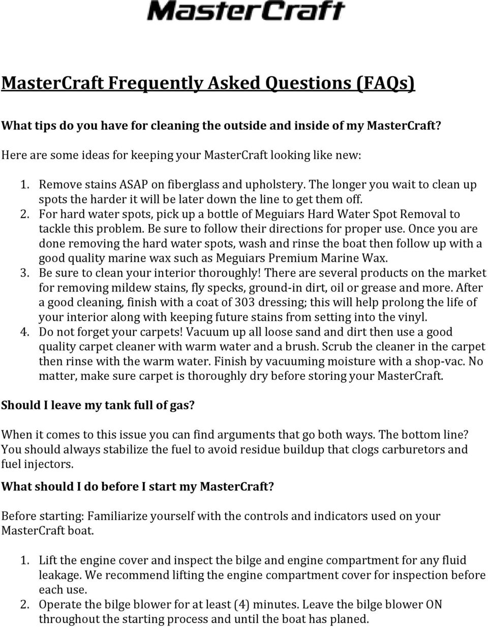 Mastercraft Frequently Asked Questions Faqs Pdf Boat Wiring Diagram For Hard Water Spots Pick Up A Bottle Of Meguiars Spot Removal To