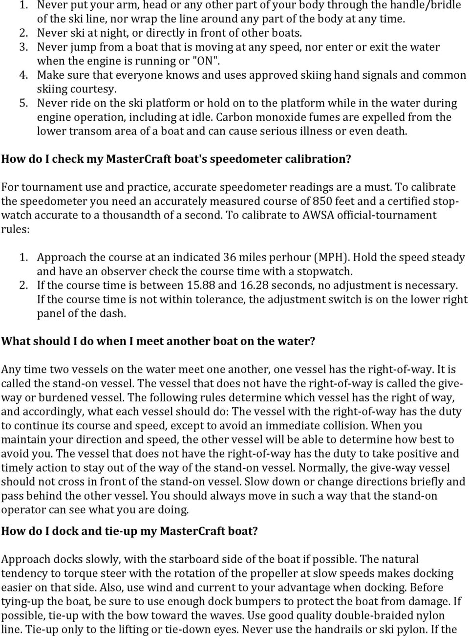 Mastercraft Frequently Asked Questions Faqs Pdf Indmar Engine Diagram Make Sure That Everyone Knows And Uses Approved Skiing Hand Signals Common Courtesy