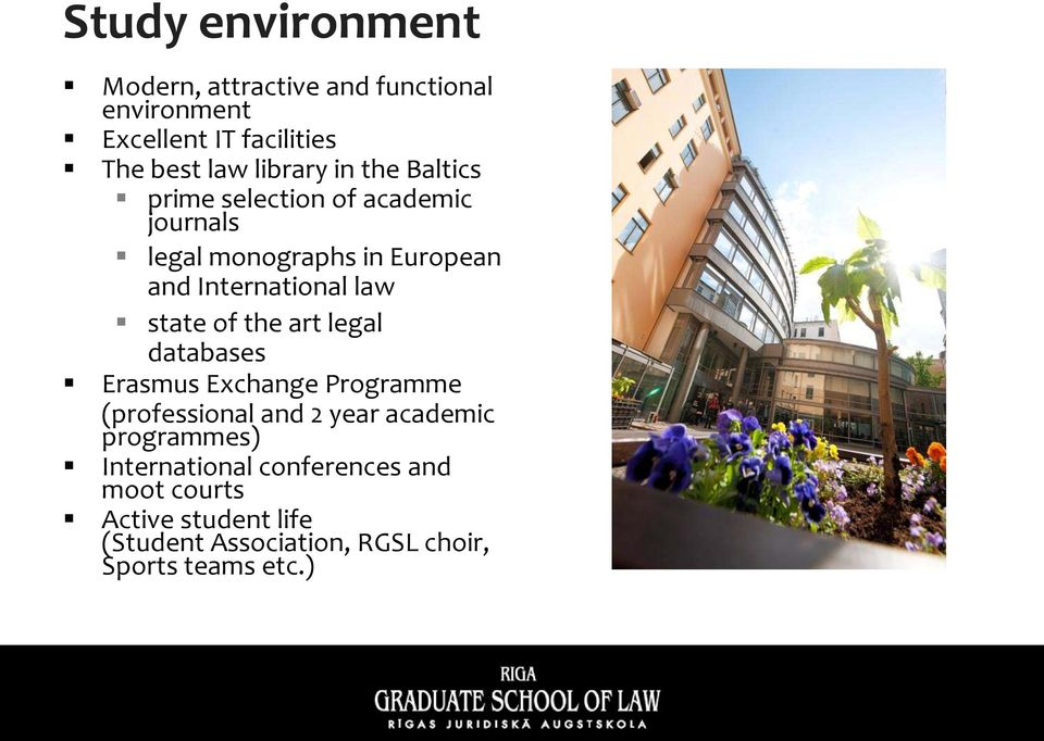 law state of the art legal databases Erasmus Exchange Programme (professional and 2 year academic