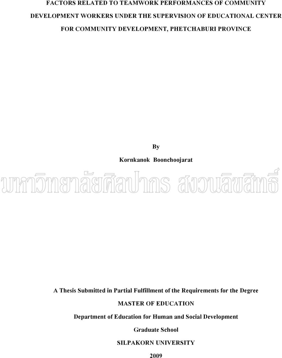 A Thesis Submitted in Partial Fulfillment of the Requirements for the Degree MASTER OF EDUCATION