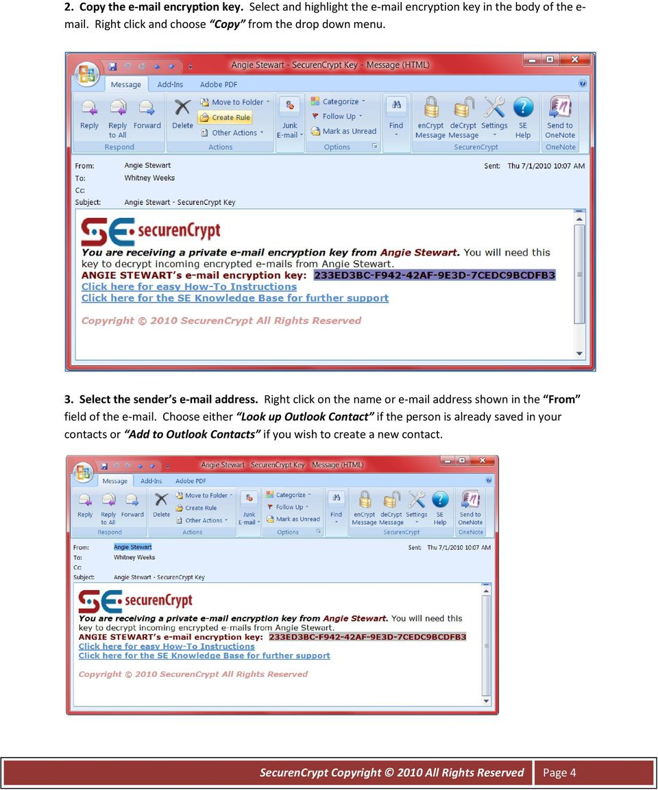 Right click on the name or e-mail address shown in the From field of the e-mail.