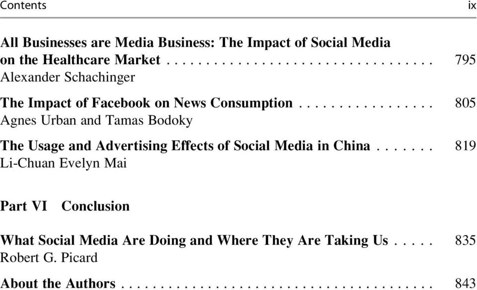 .. 805 Agnes Urban and Tamas Bodoky The Usage and Advertising Effects of Social Media in China.