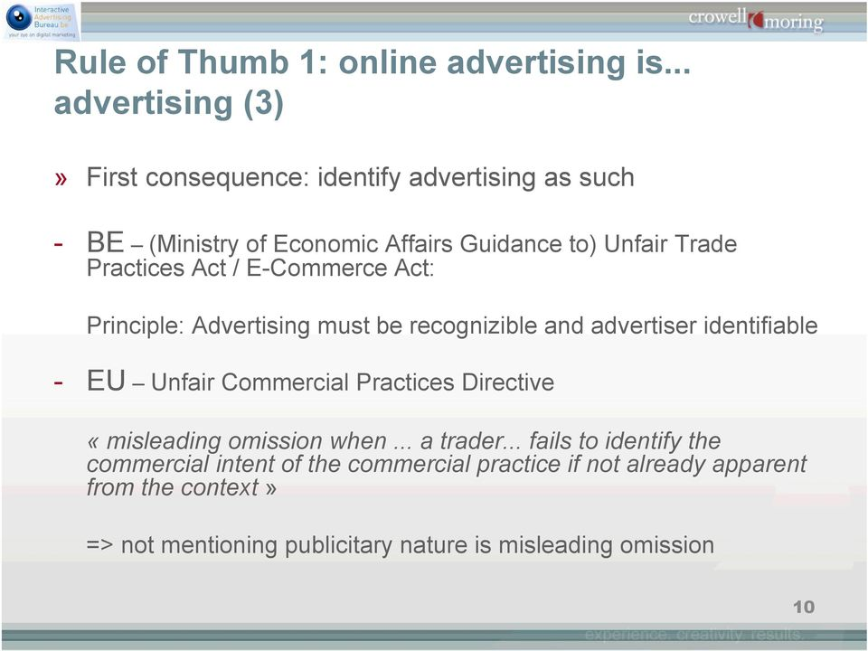 Practices Act / E-Commerce Act: Principle: Advertising must be recognizible and advertiser identifiable - EU Unfair Commercial