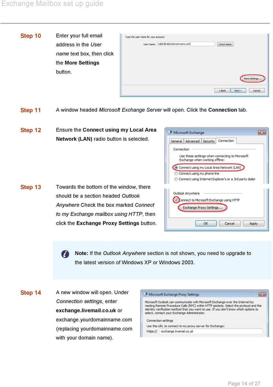 Step 13 Towards the bottom of the window, there should be a section headed Outlook Anywhere Check the box marked Connect to my Exchange mailbox using HTTP, then click the Exchange Proxy Settings