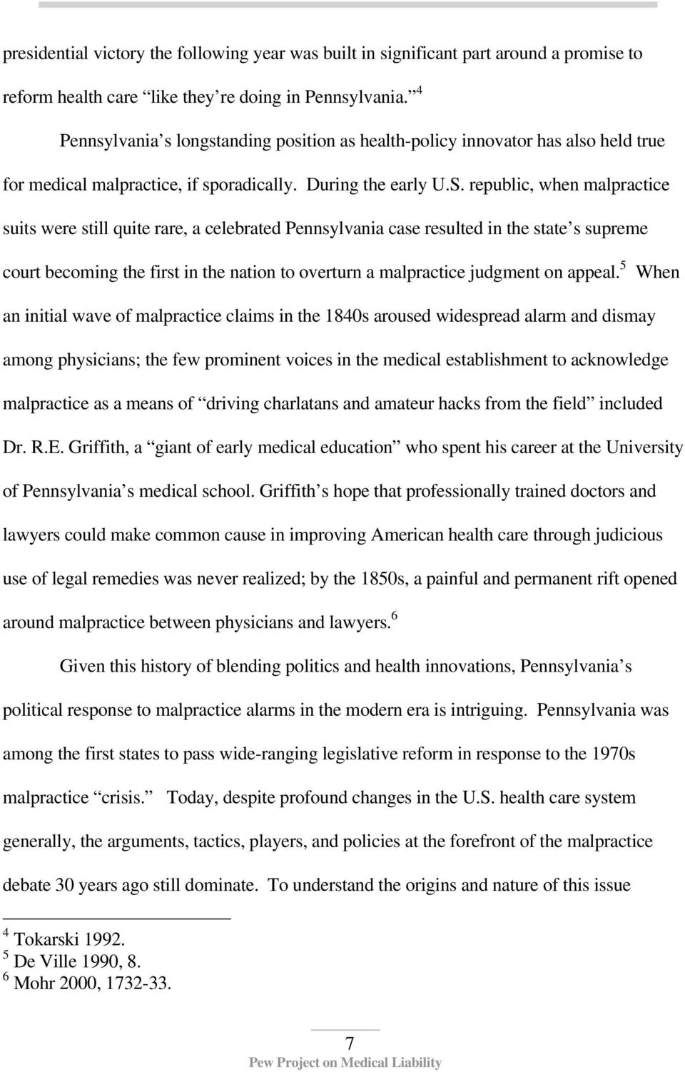 republic, when malpractice suits were still quite rare, a celebrated Pennsylvania case resulted in the state s supreme court becoming the first in the nation to overturn a malpractice judgment on