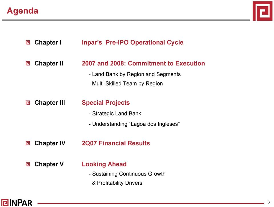 Special Projects - Strategic Land Bank - Understanding Lagoa dos Ingleses Chapter IV 2Q07