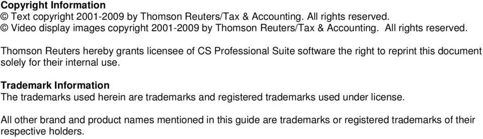 Thomson Reuters hereby grants licensee of CS Professional Suite software the right to reprint this document solely for their internal use.