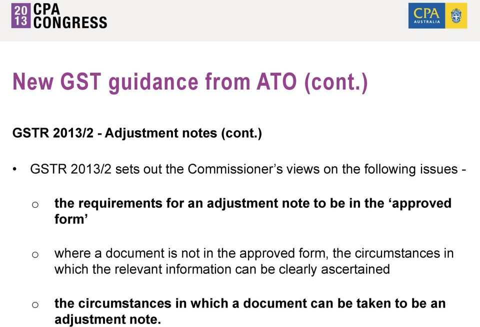 adjustment note to be in the approved form where a document is not in the approved form, the