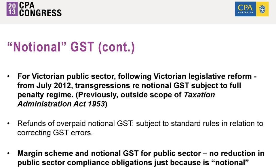 GST subject to full penalty regime.