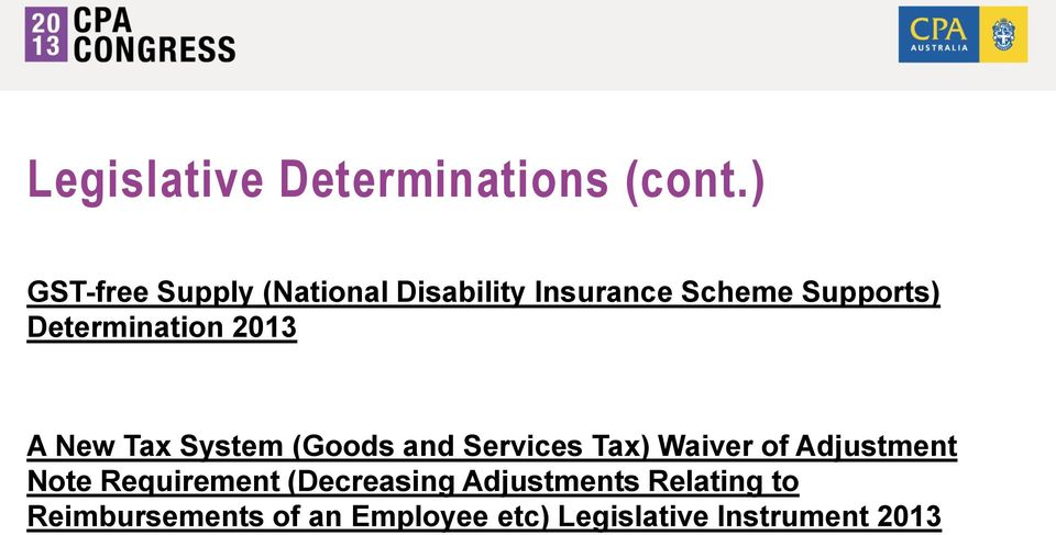 Determination 2013 A New Tax System (Goods and Services Tax) Waiver of