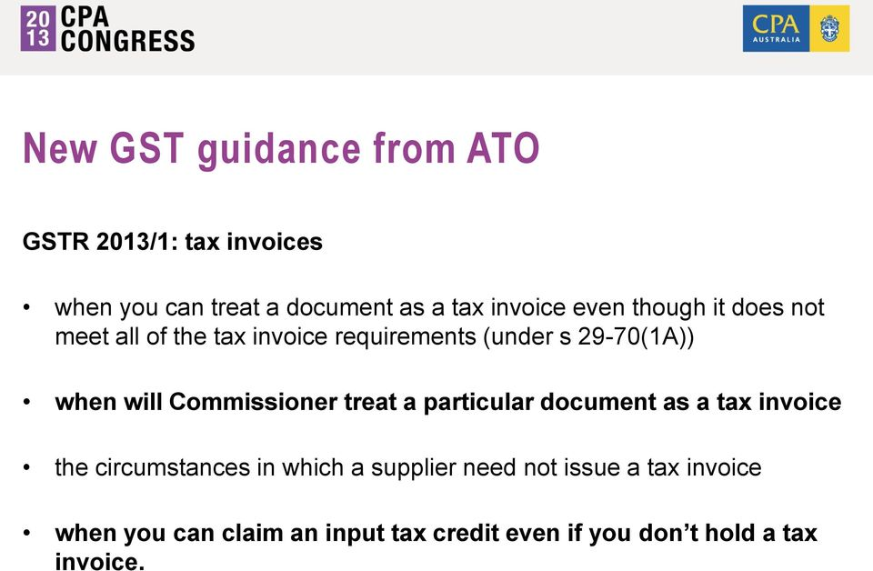 Commissioner treat a particular document as a tax invoice the circumstances in which a supplier
