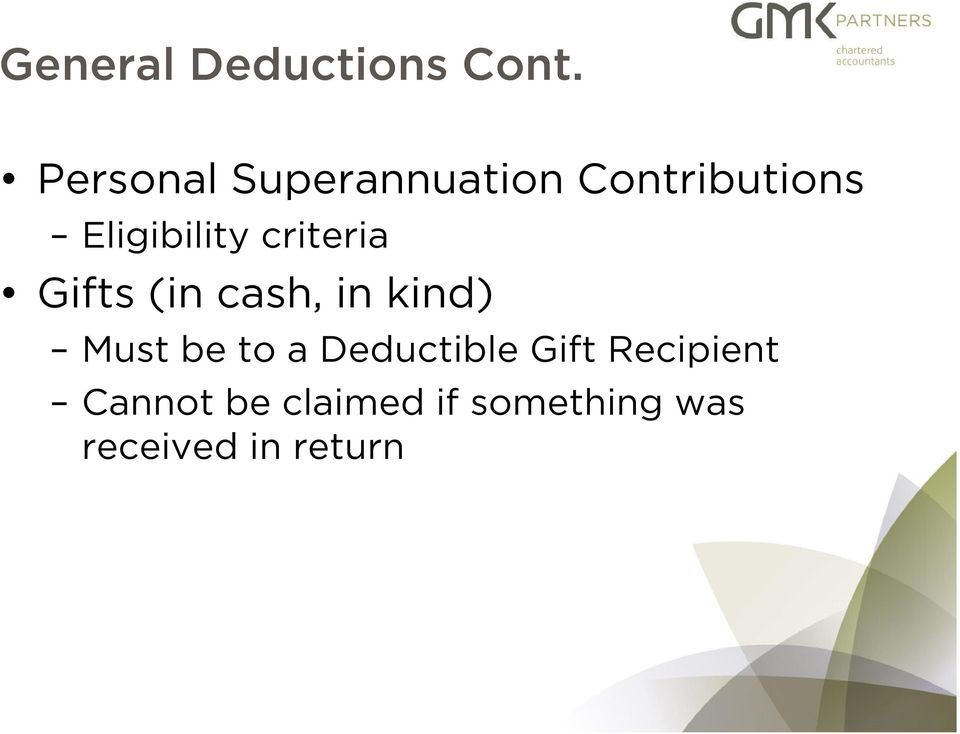 criteria Gifts (in cash, in kind) Must be to a