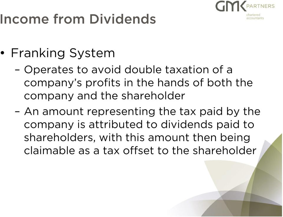 amount representing the tax paid by the company is attributed to dividends paid