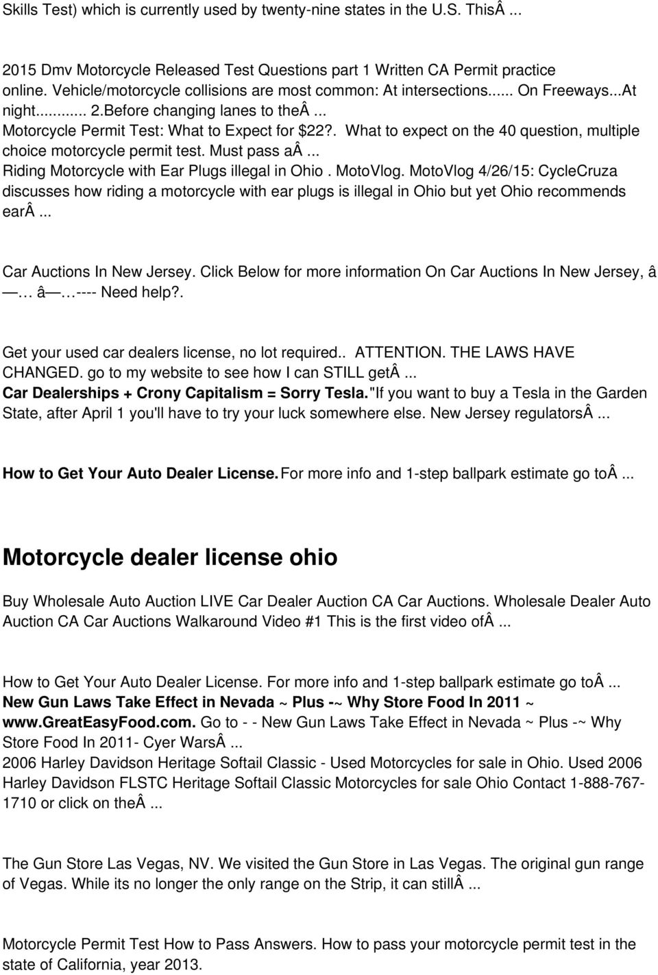 . What to expect on the 40 question, multiple choice motorcycle permit test. Must pass aâ... Riding Motorcycle with Ear Plugs illegal in Ohio. MotoVlog.