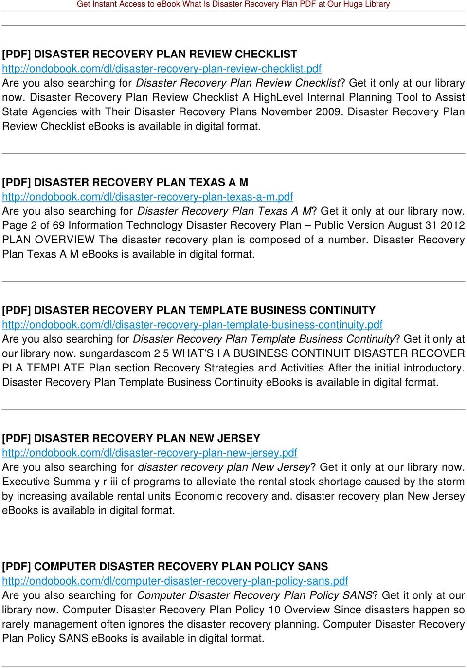 Disaster Recovery Plan Review Checklist ebooks is available in digital format. [PDF] DISASTER RECOVERY PLAN TEXAS A M http://ondobook.com/dl/disaster-recovery-plan-texas-a-m.