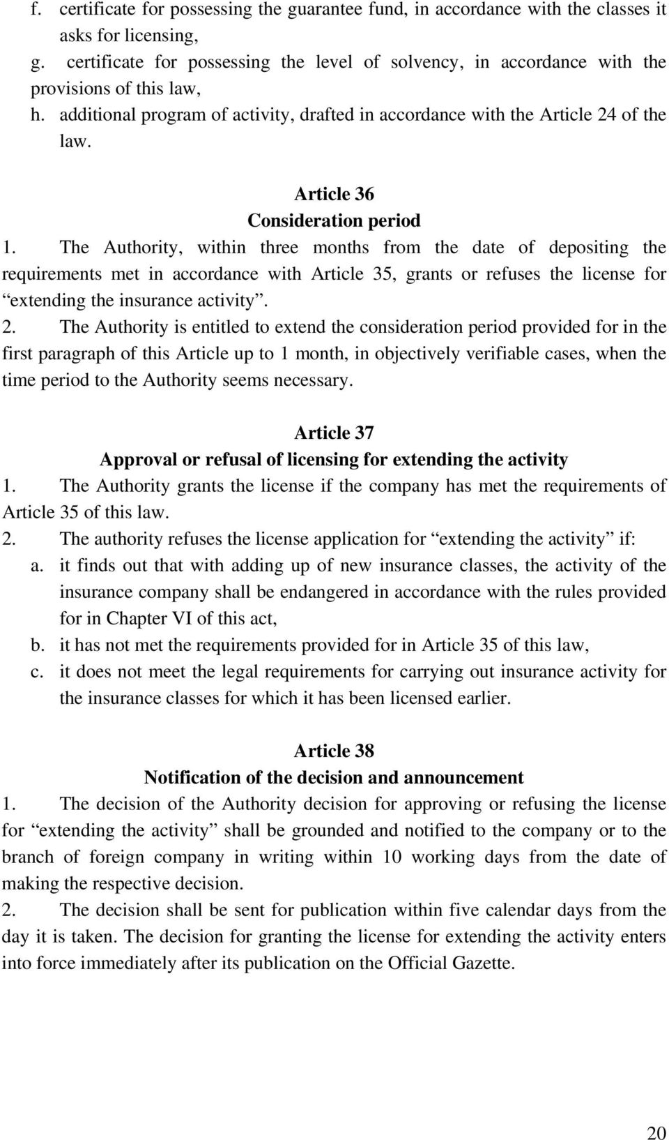 Article 36 Consideration period 1.