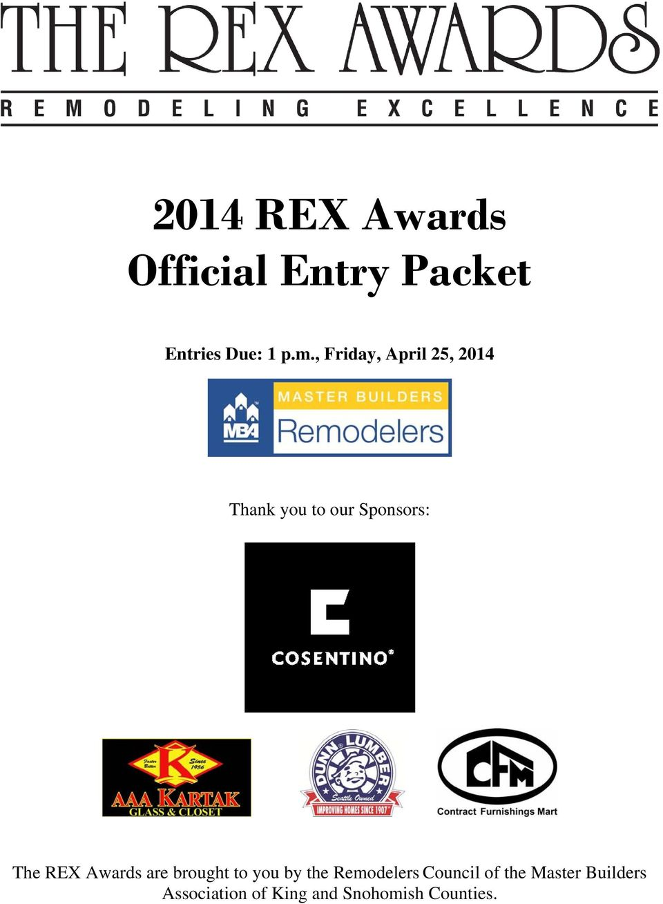 REX Awards are brought to you by the Remodelers Council of