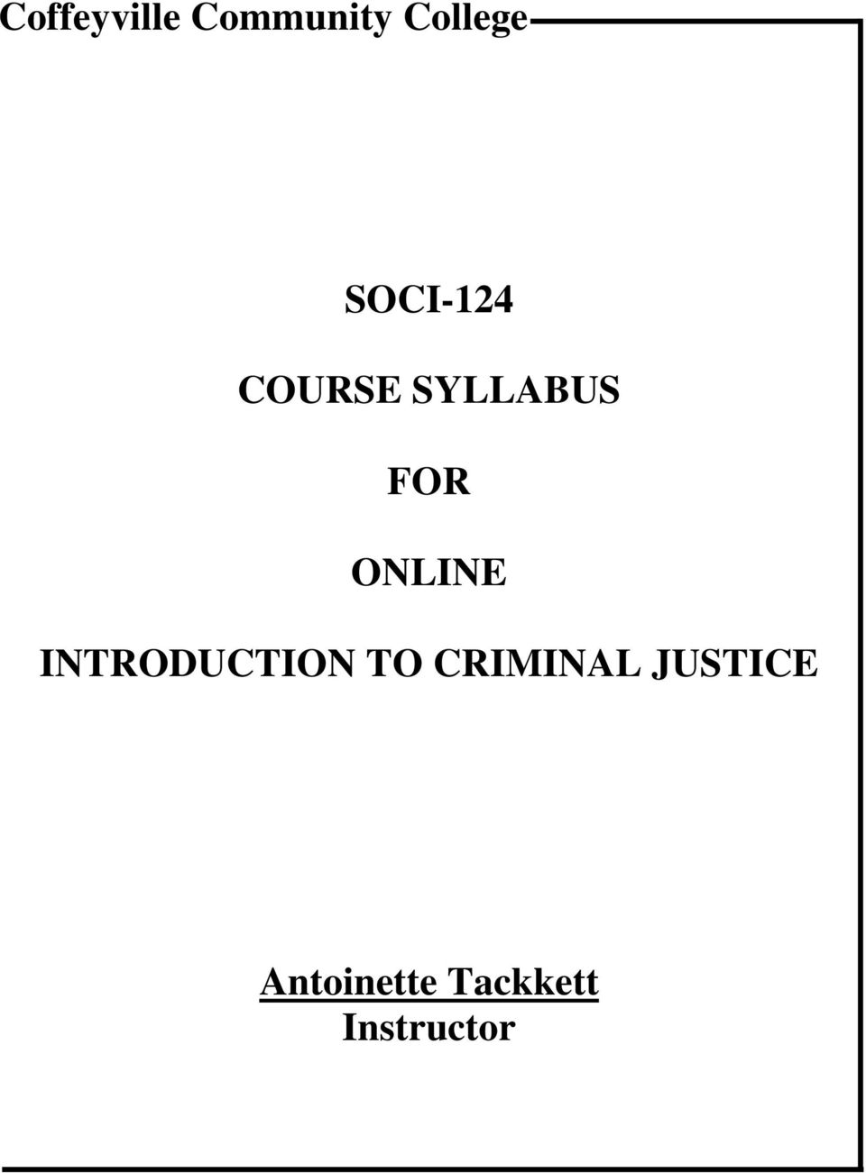 ONLINE INTRODUCTION TO CRIMINAL