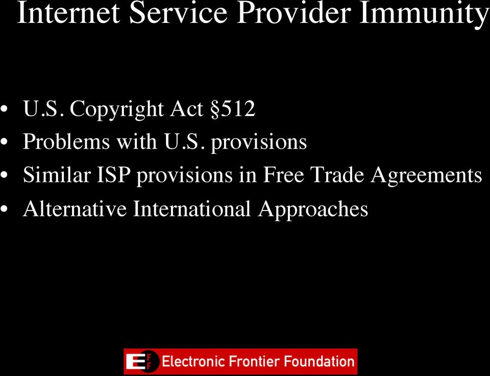 Copyright Act 512 Problems with U.S.