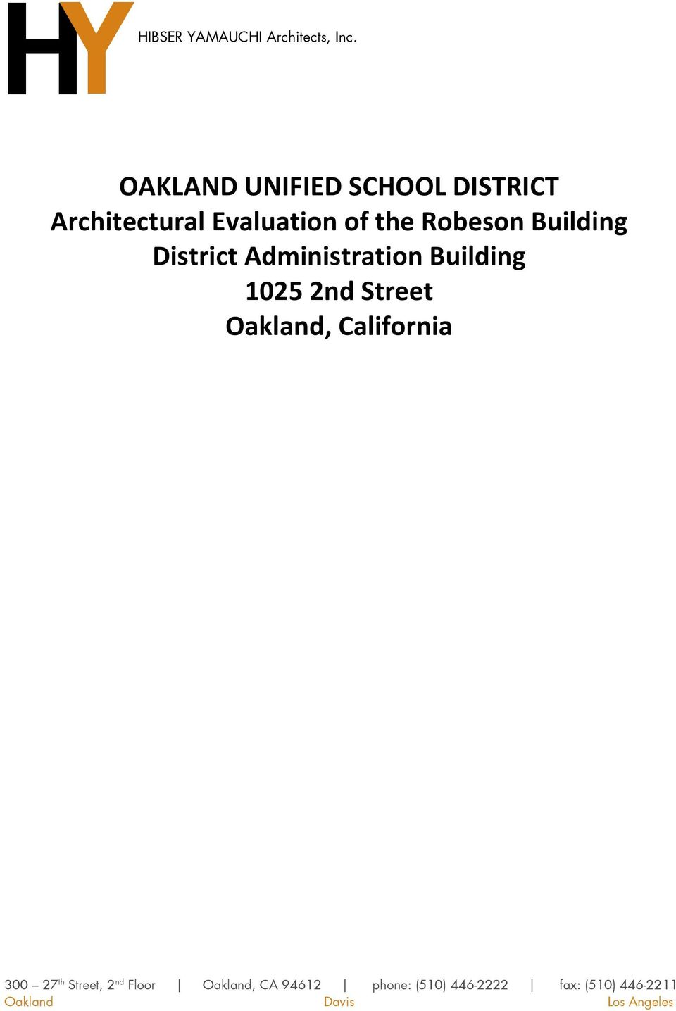 Building District Administration Building 1025 2nd Street Oakland,