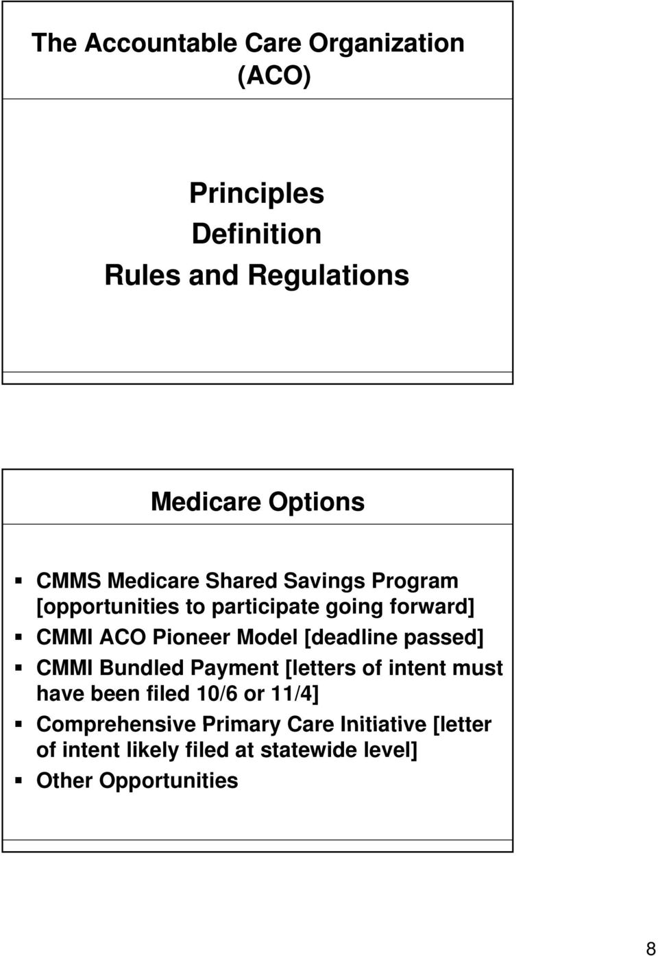 Model [deadline passed] CMMI Bundled Payment [letters of intent must have been filed 10/6 or 11/4]
