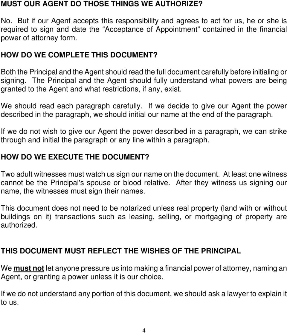 HOW DO WE COMPLETE THIS DOCUMENT? Both the Principal and the Agent should read the full document carefully before initialing or signing.